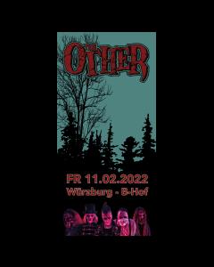 THE OTHER '11.02.2022' Würzburg' Eintrittskarte