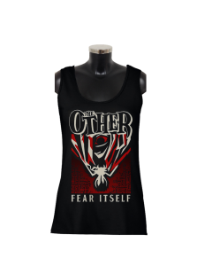 THE OTHER 'Fear itself' Girlie Tank
